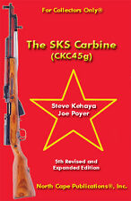 The SKS Carbine (CKC45g), 5th Edition, paperback, by S Kehaya & J Poyer- rifle