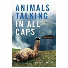 Animals Talking in All Caps: It's Just What It Sounds Like
