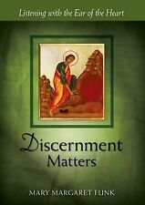 Discernment Matters: Listening with the Ear of the Heart (The Matters Series), F