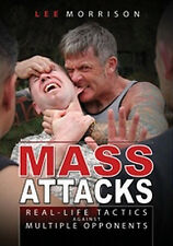 Mass Attacks: Real-Life Tactics Against Multiple Opponents w/ Lee Morrison *NEW*