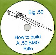.50 BMG Caliber Single Shot Target Rifle, How to Build it book,  PDF on CD-ROM