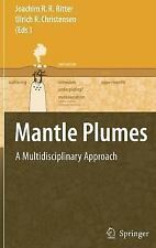 Mantle Plumes: A Multidisciplinary Approach-ExLibrary