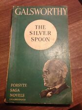 The Silver Spoon By John Galsworthy The Forsyth Saga Novels Collins vintage PB