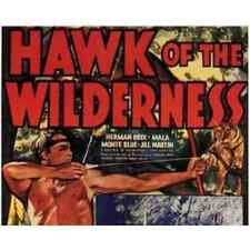HAWK OF THE WILDERNESS, 12 CHAPTER SERIAL, 1938