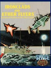Ironclads and Ether Flyers : Aeronaval Combat for Space: 1889 by Frank...