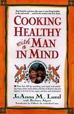Joanna M Lund - Cooking Healthy With A Man In (1997) - Used - Trade Cloth (
