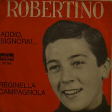 "ROBERTINO - ADDIO SIGNORA     7""  SINGLE  (I347)"