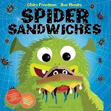 Spider Sandwiches, Freedman, Claire - Hardcover Book NEW 9781408839140