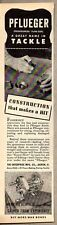 1945 Vintage Ad PFlueger Fishing Reels Enterprise Mfg Co Akron,OH