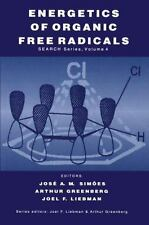 Structure Energetics and Reactivity in Chemistry: Energetics of Organic Free...