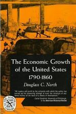 The Economic Growth of the United States: 1790-1860 The Norton Library : Econom