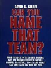 Can You Name that Team?: A Guide to Professional Baseball, Football, Soccer, Hoc