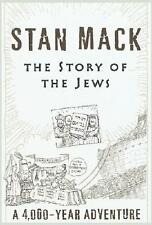 STAN MACK ~ THE STORY OF THE JEWS ~ A 4,000 YEAR ADVENTURE ~ 1st ED ~ FUNNY ~ HC