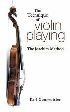 Dover Books on Music: The Technique of Violin Playing : The Joachim Method by...