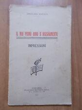 Angelina Mollica IL MIO PRIMO ANNO D'INSEGNAMENTO 1° ed. Battiato 1910