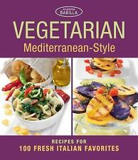 Vegetarian Mediterranean-Style: Recipes for 100 Fresh Italian Favorite-ExLibrary