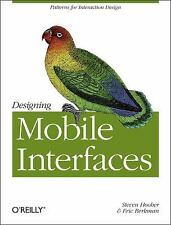 Designing Mobile Interfaces: Patterns for Interaction Design by Hoober, Steven,