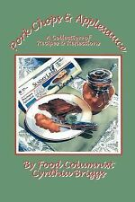 Pork Chops and Applesauce : A Collection of Recipes and Reflections by...