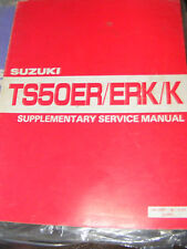 SUZUKI TS50ER / ERK / K SUPPLEMENTARY  SERVICE MANUAL  (CONTENT LISTED)