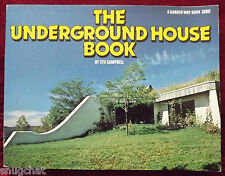 The Underground House Book by Stu Campbell (1980, Paperback) 210 p Garden Way Bk