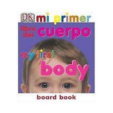Mi Primer Libro del Cuerpo/My First Body Board Book My 1st Board Books