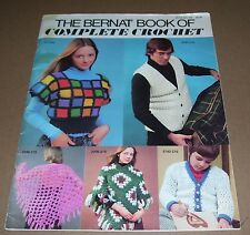 VINTAGE 1975 BERNAT THE COMPLETE BOOK OF CROCHET 215 GREAT PATTERNS