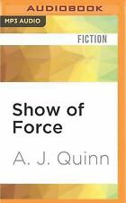 Show of Force by A. J. Quinn (2016, MP3 CD, Unabridged)