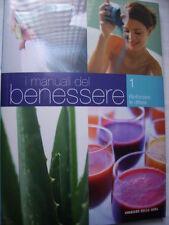 I Manuali del benessere - vol. 1 Rinforzare le difese / ed. Corriere Sera 2006