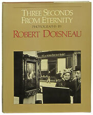 Robert Doisneau Paris photos Three Seconds from Eternity gravure first U.S. ed.