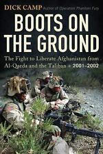 Boots on the Ground: The Fight to Liberate Afghanistan from Al-Qaeda and the Tal
