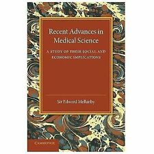 Recent Advances in Medical Science : A Study of Their Social and Economic...