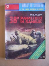 I Romanzi del Colonello I Più Famosi Racconti di Guerra n°29 1960 38°paral[G401]