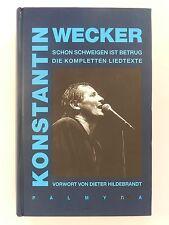 Konstantin Wecker Schon schweigen ist Betrug die kompletten Liedtexte
