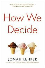 How We Decide by Lehrer, Jonah