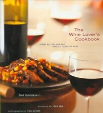 The Wine Lover's Cookbook: Great Recipes for the Perfect Glass of Wine-ExLibrary
