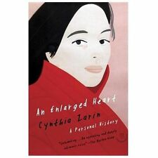 An Enlarged Heart: A Personal History Zarin, Cynthia