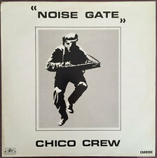 CREW Chico 12'' Noise Gate - FRANCE