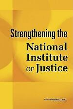 Strengthening the National Institute of Justice