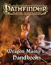 Pathfinder Player Companion : Weapon Master's Handbook by Paizo Publishing...