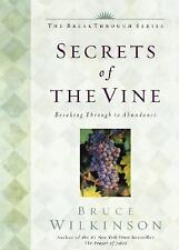The Breakthrough Ser. Little Books, Big Change: Secrets of the Vine :...