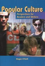 Popular Culture: Perspectives for Readers and Writers O'Neill, Megan Paperback