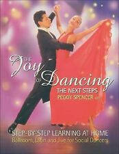 The Joy of Dancing: The Next Steps: Step-by-Step Learning at Home: Ballroom, Lat
