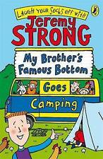 My Brother's Famous Bottom Goes Camping,GOOD Book