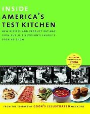 Inside America's Test Kitchen: All-New Recipes, Quick Tips, Equipment Ratings,