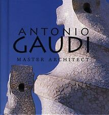 Tiny Folio: Antonio Gaudi : Master Architect by Juan Bassegoda Nonell and...