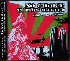 Right There Standing - NO CHOICE IN THIS MATTER - Japan CD+1VIDEO - NEW