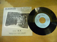 "ALGEBRA""A PRAYER/ YOU CAN'T-disco 45 giri RS 1977 PROG.ITALY/ VERY ARE"