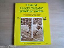 STORIA DEL CALCIO ITALIANO GIORNATA PER GIORNATA=FASC. N°44=Coppa del Mondo 1966