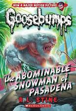 GOOSEBUMPS.The Abominable Snowman of Pasadena (Classic #27) by R.L. Stine Pa NEW