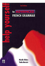 Help Yourself to Advanced French Grammar: A Grammar Reference and Workbook...